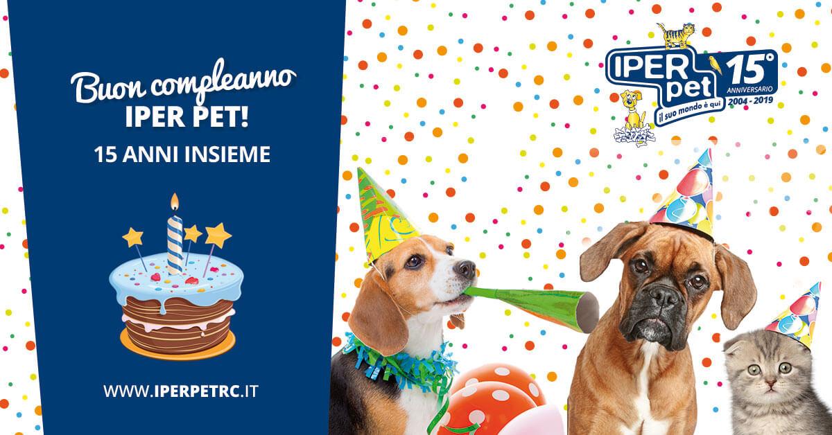 Festeggia con noi i 15 di Iper Pet il negozio per animali di Reggio Calabria