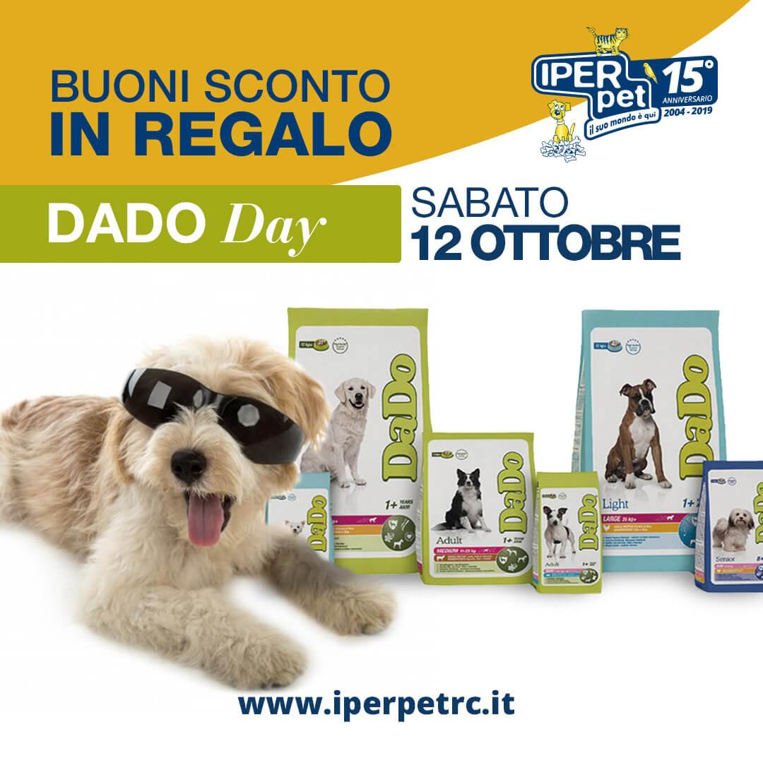 Sabato 12 Ottobre Dado Day da Iper Pet Negozio per animali di Reggio Calabria