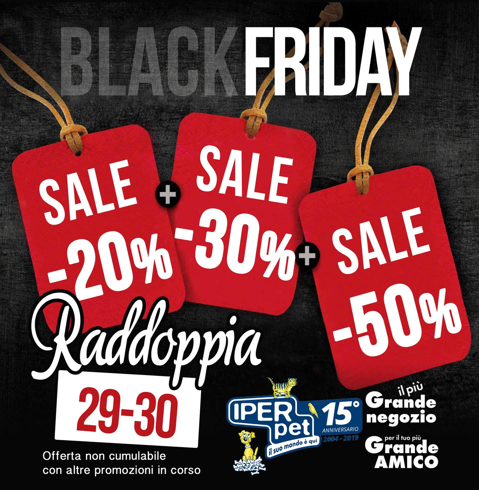 black friday 2019 iper pet Reggio Calabria