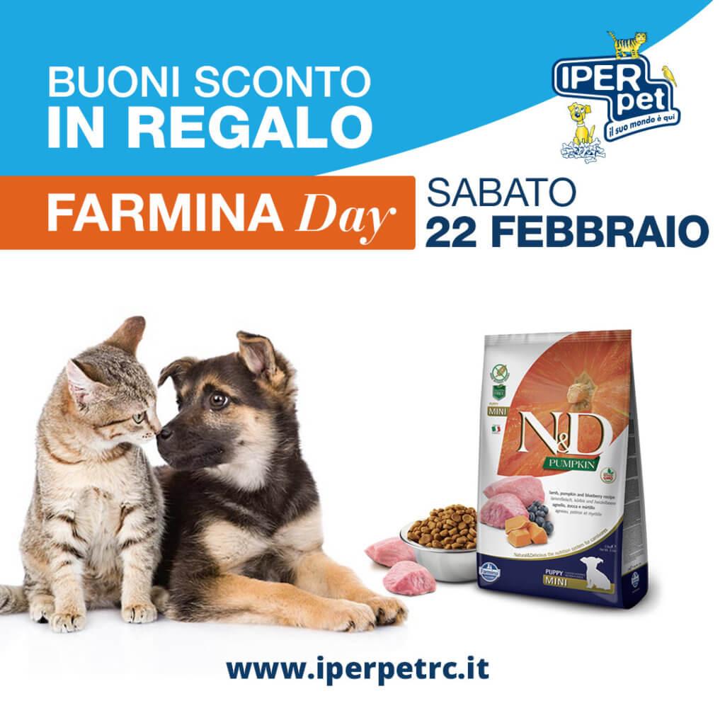 Sabato 22 Febbraio Farmina Day da Iper Pet Negozio Animali Reggio Calabria