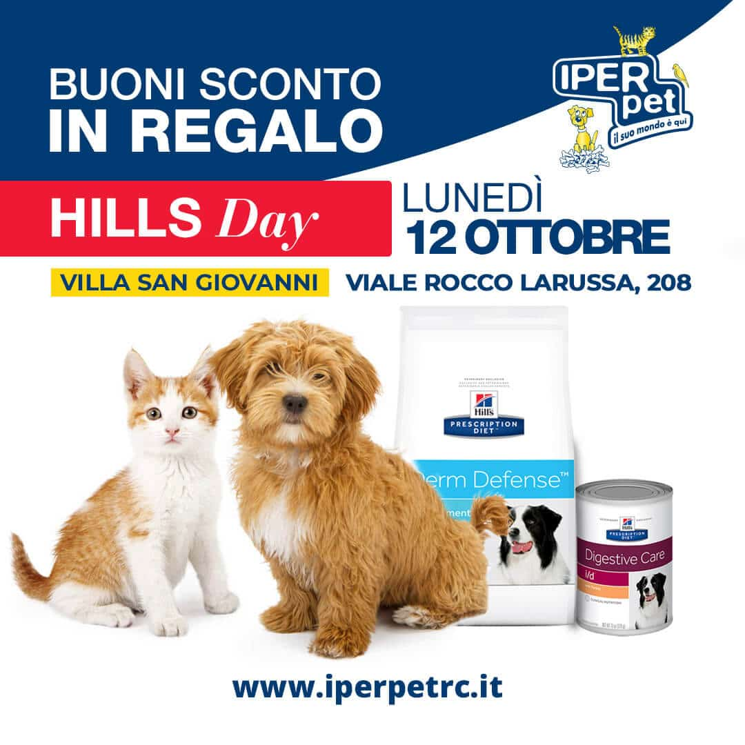 Lunedì 12 Ottobre Hill's Day presso il negozio iper pet di Villa San Giovanni